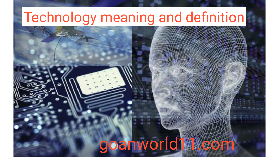 Technology meaning and definition